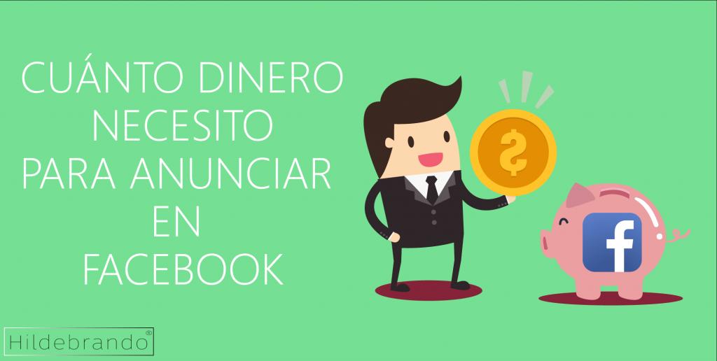 Con cuanto dinero empezar en Facebook?